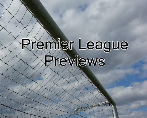 Premier League Previews