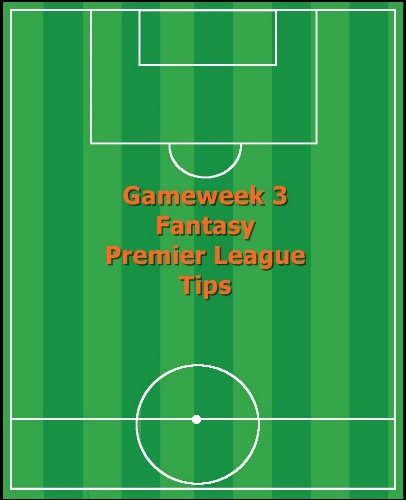 FPL Gameweek 3 tips