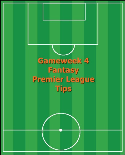 Fantasy Premier League Tips GW4
