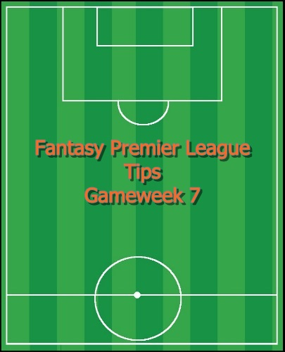 FPL tips for Gameweek 7