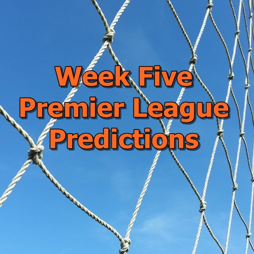 Week 5 Premier League Predictions