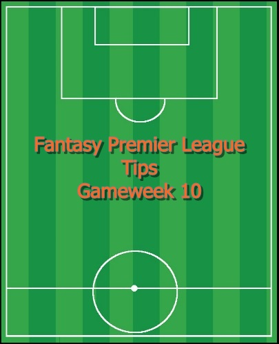 Gameweek 10 FPL Tips