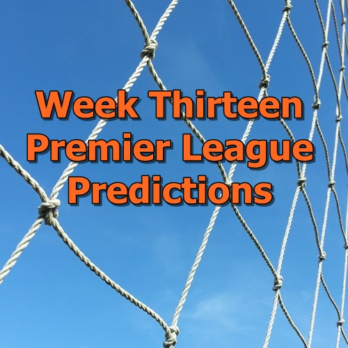 Week 13 Premier League predictions