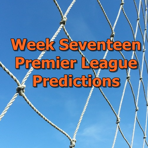 Week 17 Premier League Predictions